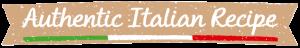 Authentic Italian Recipe Pasta